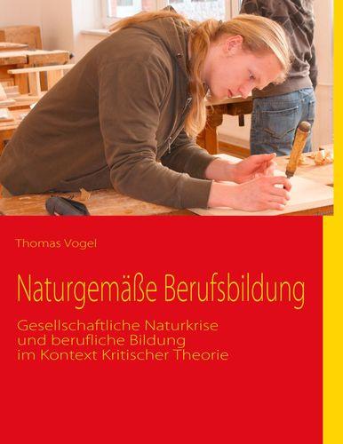 Naturgemäße Berufsbildung