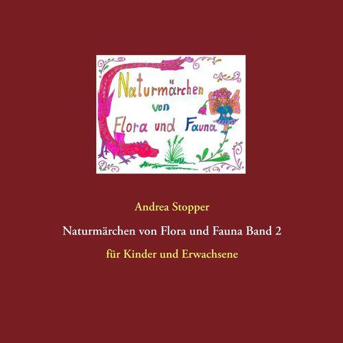 Naturmärchen von Flora und Fauna Band 2