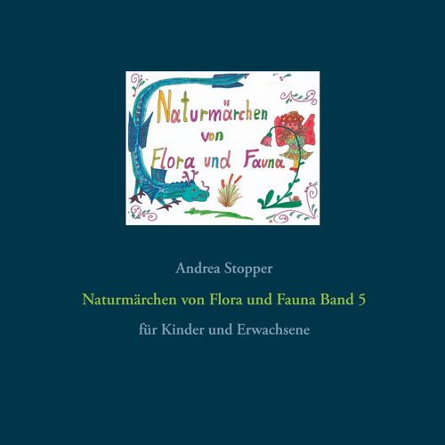 Naturmärchen von Flora und Fauna Band 5
