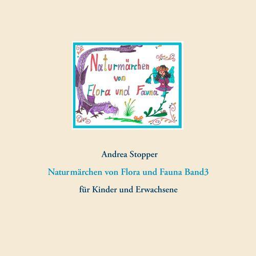Naturmärchen von Flora und Fauna Band3