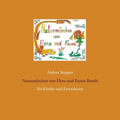 Naturmärchen von Flora und Fauna Band4