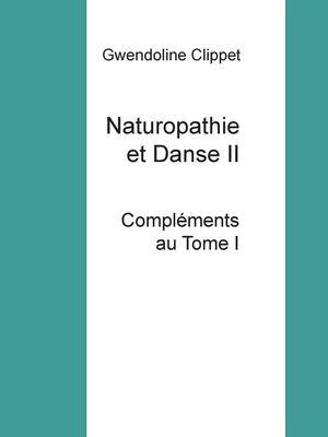 Naturopathie et Danse II