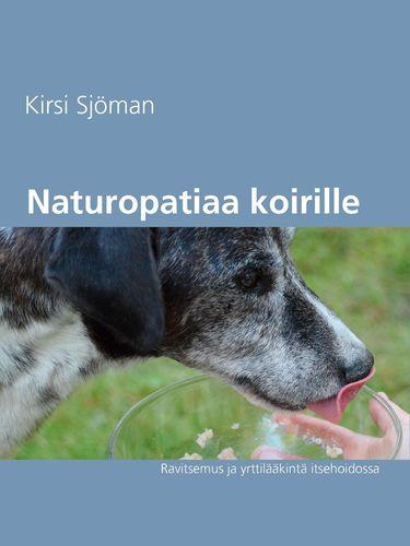 Naturopatiaa koirille