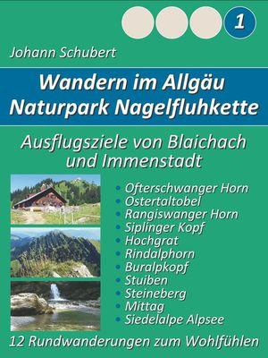 Naturpark Nagelfluhkette Allgäu Wanderungen zum Wohlfühlen
