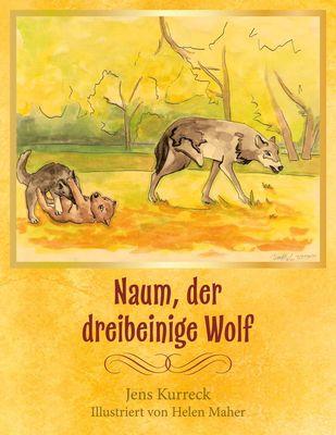 Naum, der dreibeinige Wolf