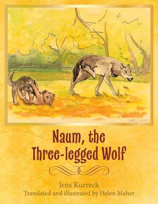 Naum, the Three-legged Wolf