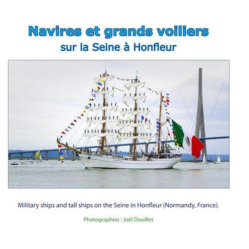 Navires et grands voiliers sur la Seine à Honfleur