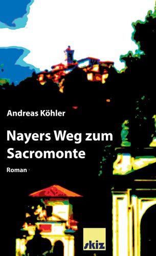Nayers Weg zum Sacromonte