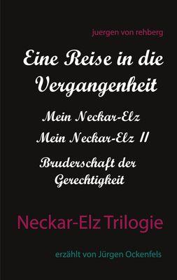 Neckar-Elz Trilogie