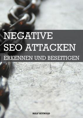 Negative SEO Attacken