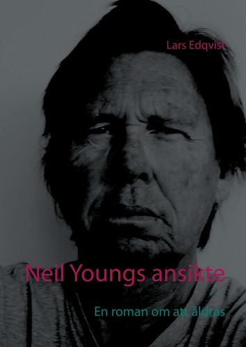 Neil Youngs ansikte