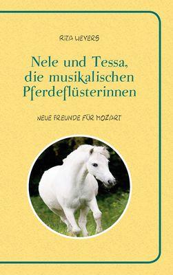 Nele und Tessa, die musikalischen Pferdeflüsterinnen Band 1