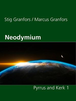 Neodymium Pyrrus and Kerk 1