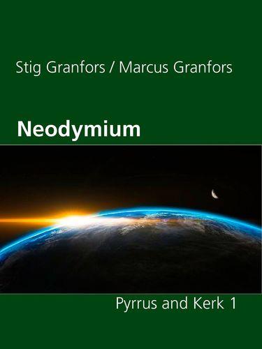 Neodymium Pyrrus and Kerk 1