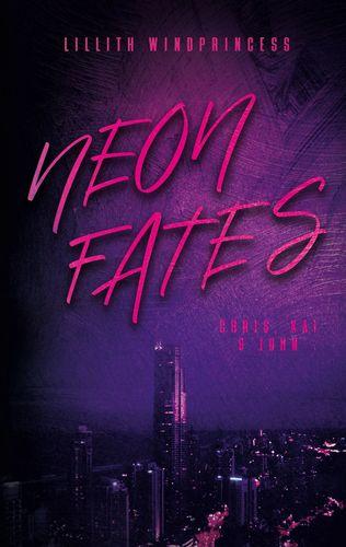 Neon Fates