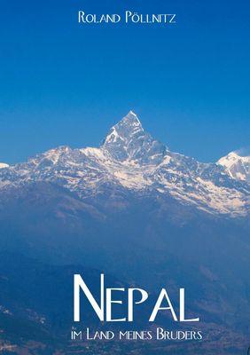Nepal - im Land meines Bruders