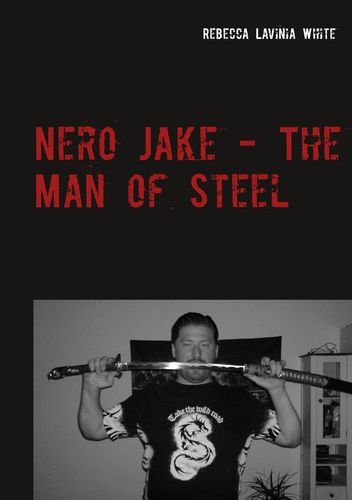 Nero Jake - The Man of Steel