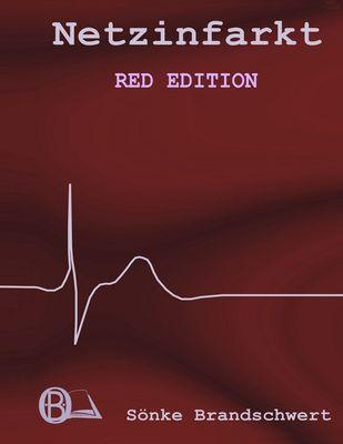 Netzinfarkt Red Edition
