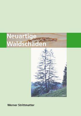 Neuartige Waldschäden