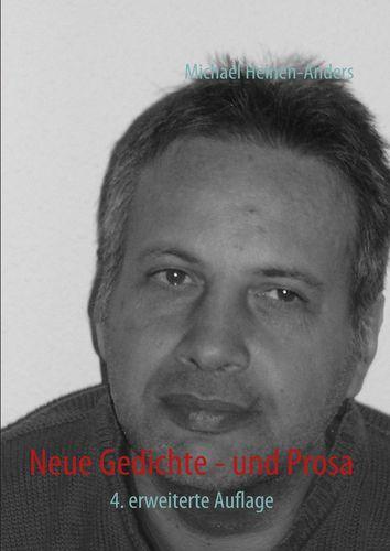 Neue Gedichte - und Prosa