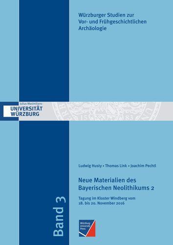 Neue Materialien des Bayerischen Neolithikums 2
