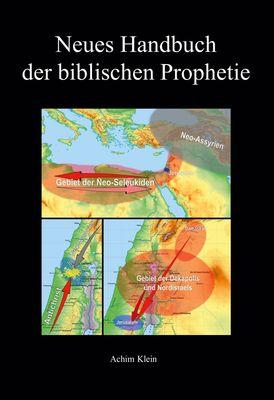Neues Handbuch der biblischen Prophetie