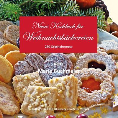 Neues Kochbuch für Weihnachtsbäckereien