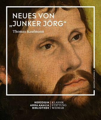 """Neues von """"Junker Jörg"""""""