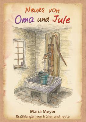 Neues von Oma und Jule