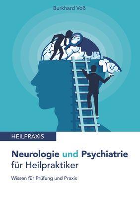 Neurologie und Psychiatrie für Heilpraktiker