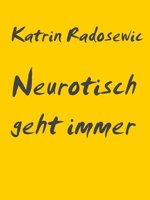 Neurotisch geht immer