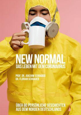 New Normal - Das Leben mit dem Coronavirus