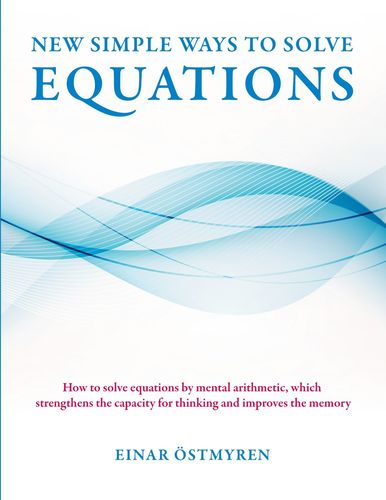 New simple ways to solve equations