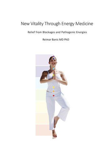 New Vitality Through Energy Medicine