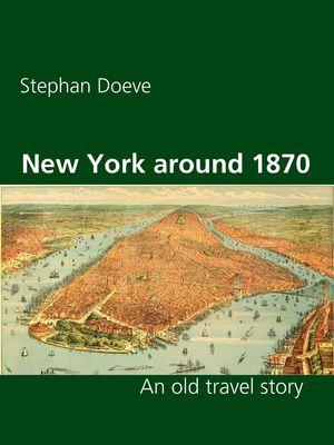 New York around 1870