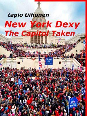 New York Dexy - The Capitol Taken