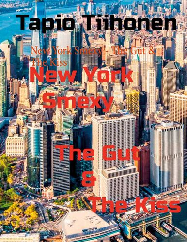New York Smexy - The Gut & The Kiss