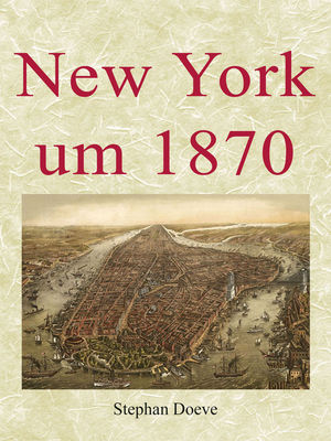 New York um 1870