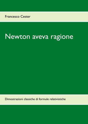 Newton aveva ragione