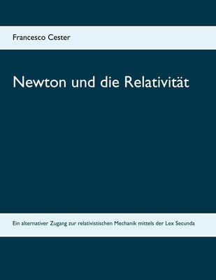 Newton und die Relativität