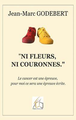 """""""Ni fleurs, ni couronnes"""""""