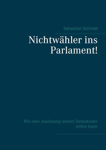 Nichtwähler ins Parlament!