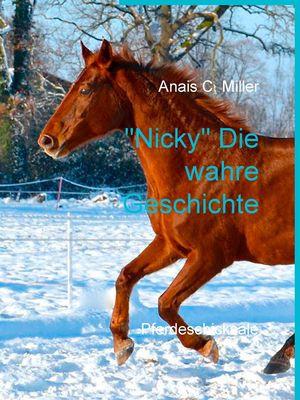 """""""Nicky"""" Die wahre Geschichte"""