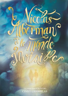 Nicolas Alberman et le monde invisible