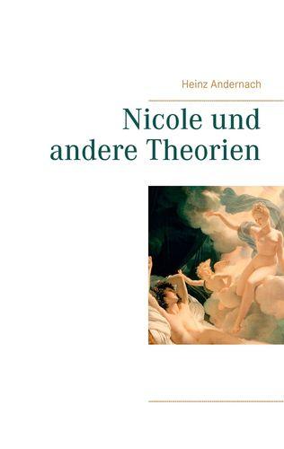 Nicole und andere Theorien