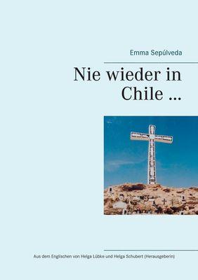Nie wieder in Chile ...