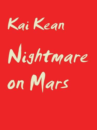 Nightmare on Mars