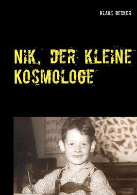 Nik, der kleine Kosmologe
