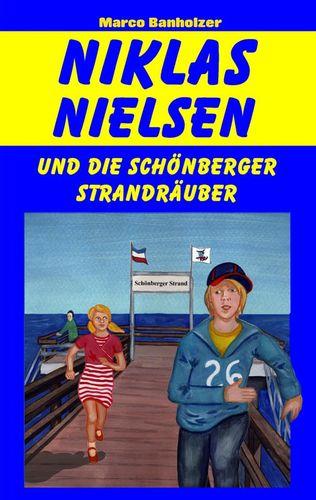 Niklas Nielsen und die Schönberger Strandräuber