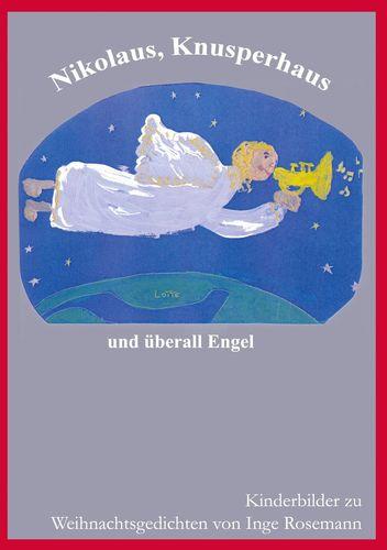 Nikolaus, Knusperhaus und überall Engel